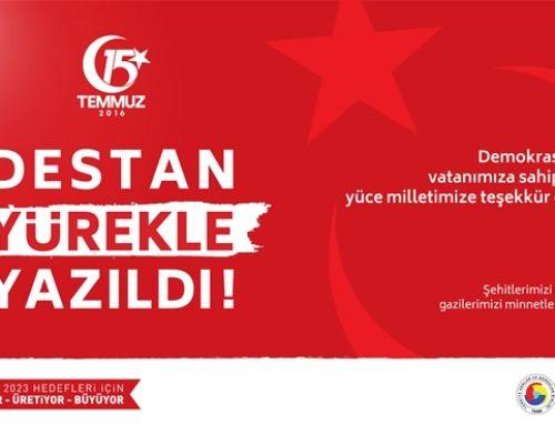 15 Temmuz Demokrasi ve Birlik Günü Mesajı